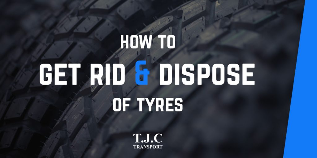 How To Dispose of Tyres | Tyre Recycling